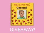 Who Loves You Baby Giveaway